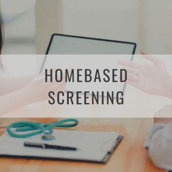 Homebased Screening