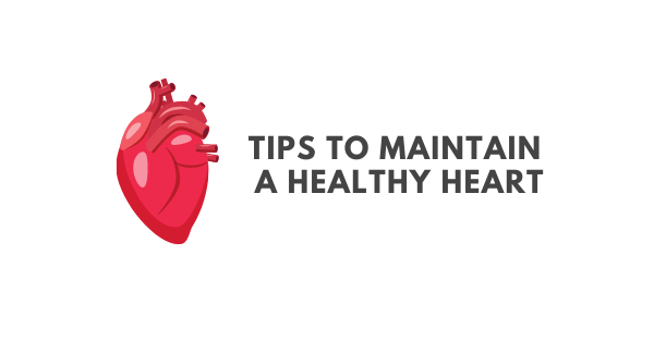 tips to maintain a healthy heart title